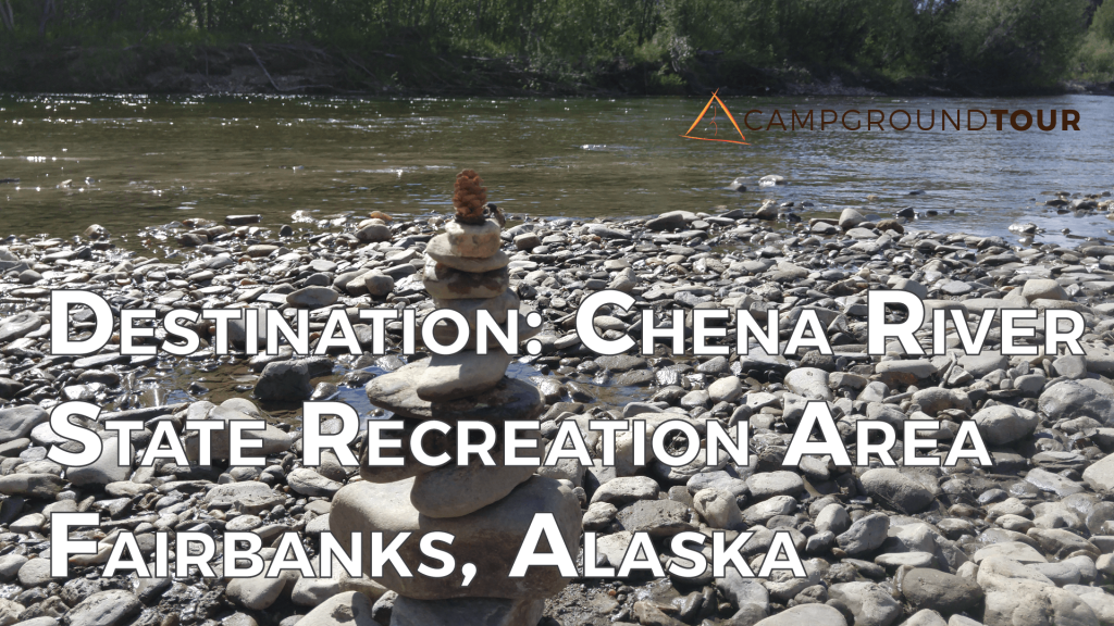 Destination Chena River State Recreation Area