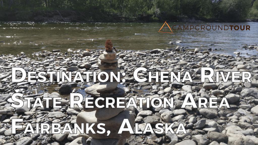 Destination Chena River State Recreation Area