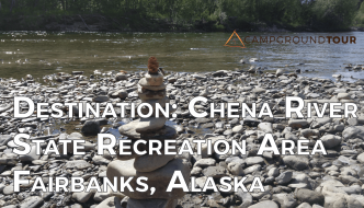 Relaxing on the Chena: Destination Chena River State Recreation Area, Alaska